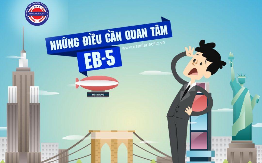 Đầu tư định cư EB5 cần quan tâm những gì?